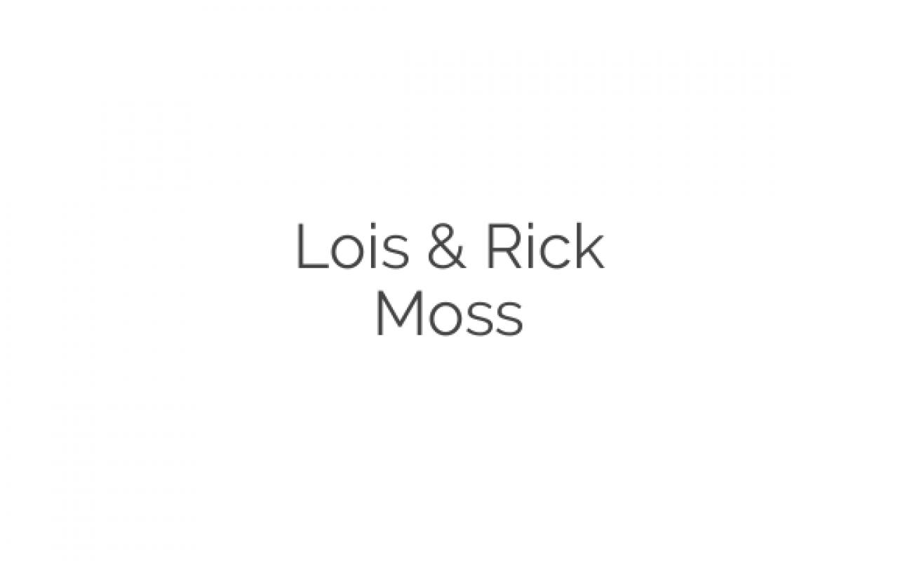 Lois & Rick Moss